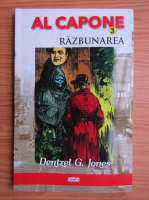 Dentzel G. Jones - Al Capone. Razbunarea (volumul 3)