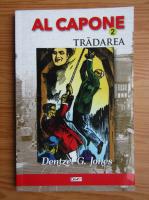 Dentzel G. Jones - Al Capone. Tradarea (volumul 2)