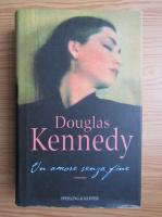Douglas Kennedy - Un amore senza fine
