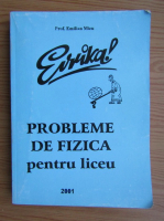 Anticariat: Emilian Micu - Probleme de fizica pentru liceu