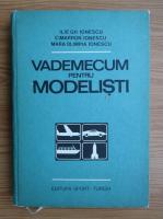 Ilie Ionescu - Vademecum pentru modelisti
