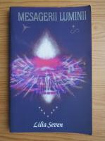 Lilia Seven - Mesagerii luminii