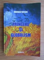 Anticariat: Marinica Popescu - Frangere si globalism