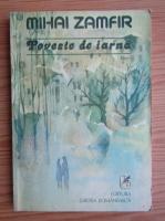 Anticariat: Mihai Zamfir - Poveste de iarna