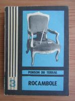 Ponson du Terrail - Rocambole, volumul 1. Dramele Parisului. Mostenirea misterioasa