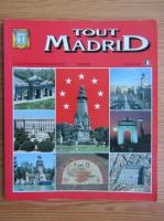 Anticariat: Tout Madrid