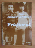 Aida Aznavour - Fratiorul