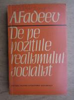 Alexandr Fadeev - De pe pozitiile realismului socialist