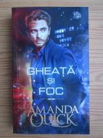 Anticariat: Amanda Quick - Gheata si foc