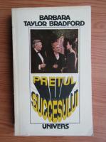 Anticariat: Barbara Taylor Bradford - Pretul succesului (volumul 2)
