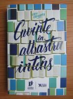 Anticariat: Cath Crowley - Cuvinte in albastru intens