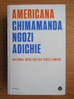 Chimamanda Ngozi Adichie - Americana