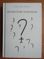 Anticariat: Cristian Preda - Interviuri europene