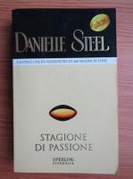 Anticariat: Danielle Steel - Stagione di passione