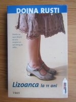Doina Rusti - Lizoanca la 11 ani