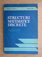 Dragos Vaida - Structuri matematice discrete. Aplicatii