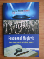 Fenomeul Maglavit si alte minuni petrecute pe teritoriul romanesc