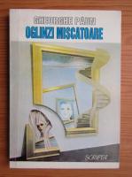 Anticariat: Gheorghe Paun - Oglinzi miscatoare