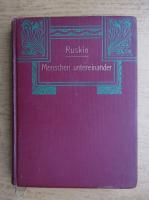 Anticariat: John Ruskin - Menschen untereinander (1940)