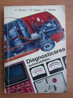M. Stratulat, Mihai Soiman - Diagnosticarea automobilelor