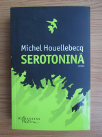 Anticariat: Michel Houellebecq - Serotonina