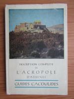 Anticariat: Pericles Collas - Description complete de l'Acropole d'Athenes. Guides cacoulides