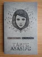 Roberto Bolano - Tarfe asasine