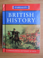 Rodney Castleden - British History. A chronological dictionary of dates
