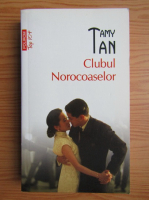 Anticariat: Tamy Tan - Clubul Norocoaselor (Top 10+)
