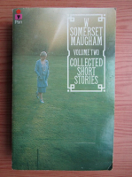 W. Somerset Maugham - Collected short stories (volumul 2)