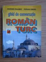 Anticariat: Agiemin Baubec, Ismail Ferian - Ghid de conversatie roman-turc