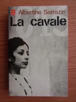 Anticariat: Albertine Sarrazin - La cavale