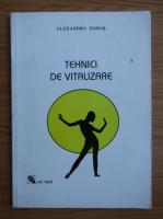 Alexandru Dobos - Tehnici de vitalizare