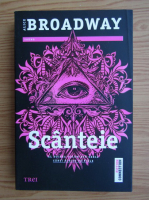 Anticariat: Alice Broadway - Scanteie