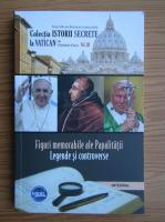 Anticariat: Figuri memorabile ale Papalitatii. Legende si controverse