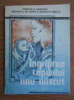 Anticariat: G. N. Theodoru - Ingrijirea copilului nou-nascut. Sfaturi pentru parinti
