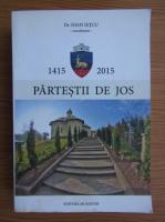Ioan Ietcu - Partesii de jos 600, 1415-2015