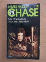 James Hadley Chase - Pas d'orchidees pour miss Blandish