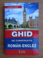 Loredana Stefan - Ghid de conversatie roman-englez