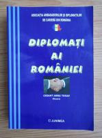 Anticariat: Lucian Petrescu - Diplomati ai Romaniei