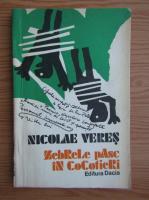 Nicolae Veres - Zebrele pasc in cocotieri