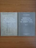 Anticariat: P C Vlachide - Repetitia principiilor de drept civil (2 volume)
