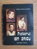 Rodica Virtaciu Medelet - Pictorul Ion Zaicu
