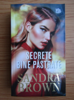 Anticariat: Sandra Brown - Secrete bine pastrate