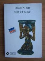 Simona Corlan Ioan - Negru pe alb (editie bilingva)