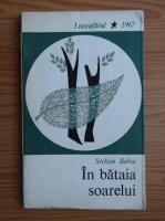 Anticariat: Stelian Baboi - In bataia soarelui