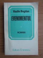 Anticariat: Vasile Bogdan - Evenimentul