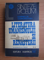 Anticariat: Cornelia Comorovski - Literatura umanismului si renasterii (volumul 2)