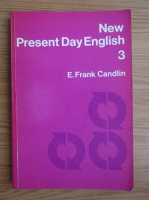 Anticariat: E. Frank Candlin - New Present Day English (volumul 3)