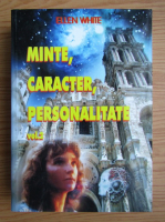 Anticariat: Ellen White - Minte, caracter, personalitate (volumul 2)